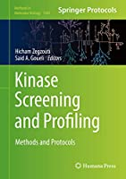 Kinase Screening and Profiling: Methods and Protocols (Methods in Molecular Biology (1360))