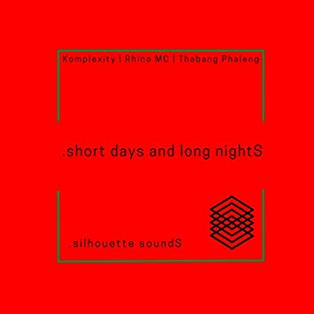 short days and long nightS (feat. Rhino MC)