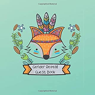 Gender Reveal Guest Book: Adorable Woodlands Fox With Feathers Guestbook For Your Gender Reveal Baby Party | Unisex, For B...