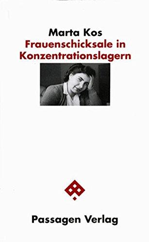 Frauenschicksale in Konzentrationslagern (Passagen Zeitgeschehen)