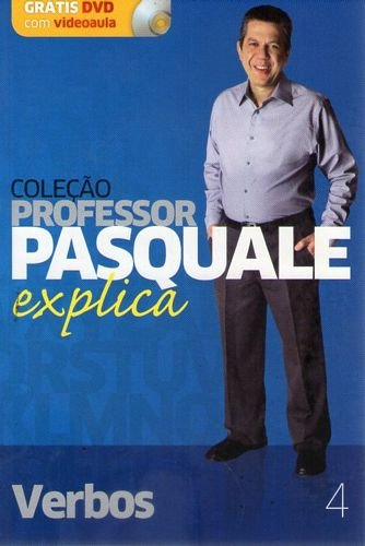 Colecao prof. pasquale explica - verbos - volume 4