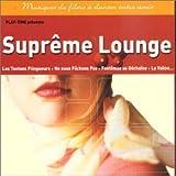 Suprême Lounge-Musiques De Films à Danser Entre Amis