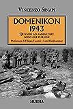 Domenikon 1943: Quando ad ammazzare sono gli italiani...