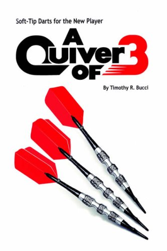 Soft-Tip Darts for the New Player: A Quiver of 3