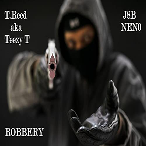 Robbery (How To Hit A Lick) (feat. J8B Nen0) [Explicit]