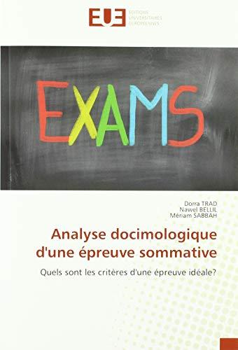 Analyse docimologique d'une épreuve sommative: Quels sont les critères d'une épreuve idéale?