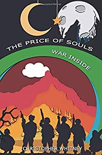 The Price of Souls: War Inside