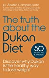 The Truth About The Dukan Diet (English Edition)