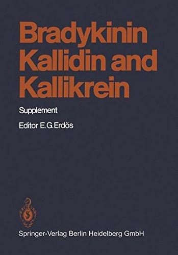 Bradykinin, Kallidin and Kallikrein: Supplement (Handbook of Experimental Pharmacology)