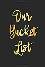 Our Bucket List: Goal Setting Notebook For Couples V16