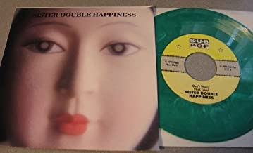 Sister Double Happiness - Don't Worry/Wheel's A Spinning 7