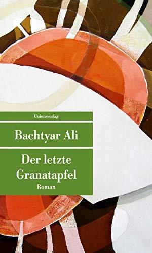 Der letzte Granatapfel (Unionsverlag Taschenbücher)