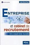 Entreprise et cabinet de recrutement: Une coopération durable