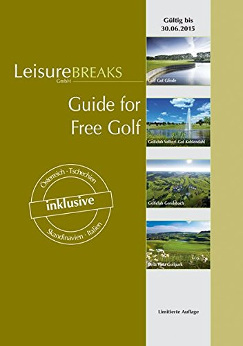 Guide for Free Golf: gültig bis 30.06.2015