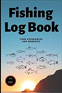 Fishing Log Book: Includes 102 6x9 Journaling White Pages for Recording Fishing Notes, Your Experiences and Memories