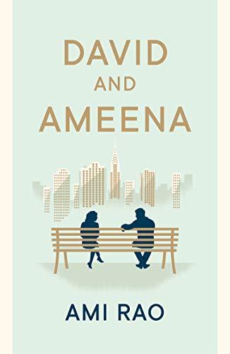 David and Ameena by [Ami  Rao]