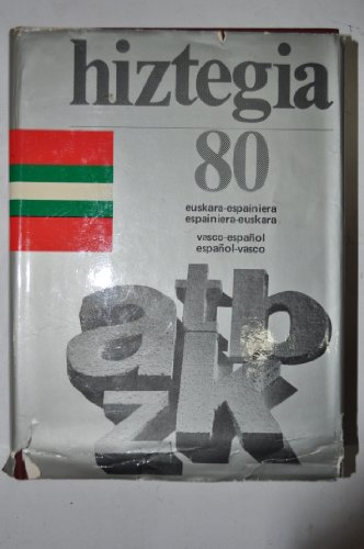 Hiztegia 80: Vasco español, español vasco