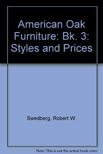 American Oak Furniture: Book III: Styles and Prices