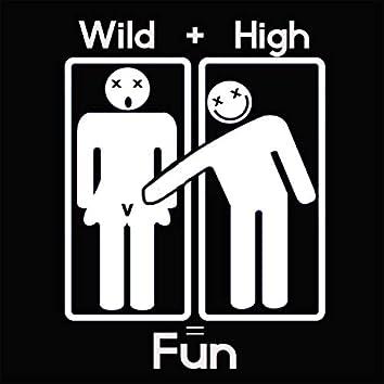 Wild High Fun