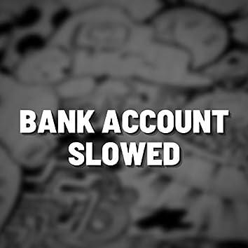 Bank Account Slowed (Remix)