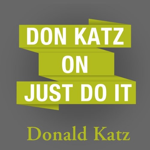 Don Katz on Just Do It audiobook cover art