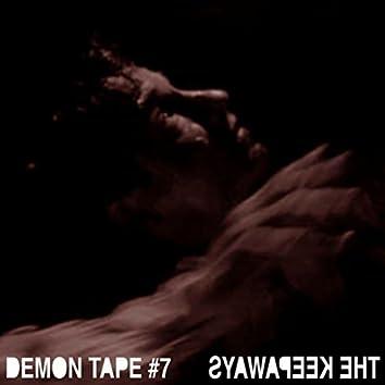 Demon Tape #7