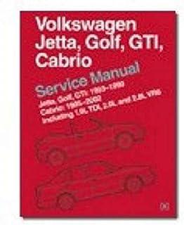Volkswagen Jetta, Golf, GTI, Cabrio Service Manual: Jetta, Golf, GTI: 1993-1999; Cabrio: 1995-2002, Including 1.9L TDI, 2....