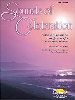Sounds of Celebration, Percussion: Solos with Ensemble Arrangements for Two or More Players