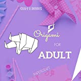 Origami For Adult (English Edition)