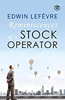 The Reminiscences of a Stock Operator