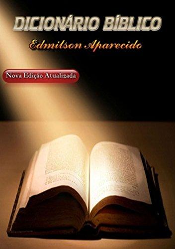 Dicionário Bíblico: Nova Edição Atualizada
