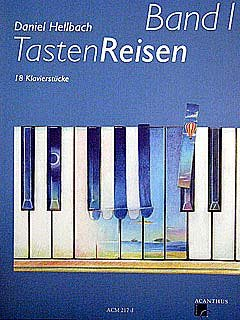 TASTENREISEN 1 - arrangiert für Klavier [Noten / Sheetmusic] Komponist: HELLBACH DANIEL