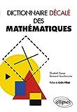 Dictionnaire Decale des Mathematiques