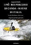 I piu bei percorsi di canoa - kayak...