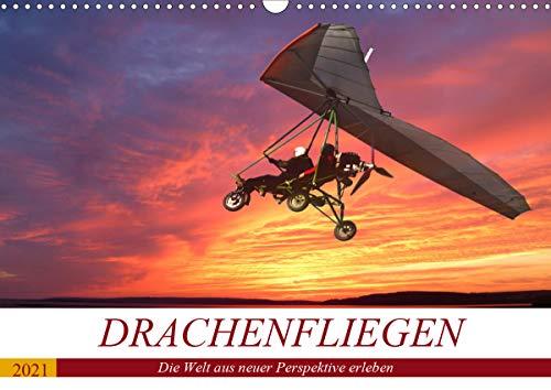 Drachenfliegen - Die Welt aus neuer Perspektive erleben (Wandkalender 2021 DIN A3 quer)
