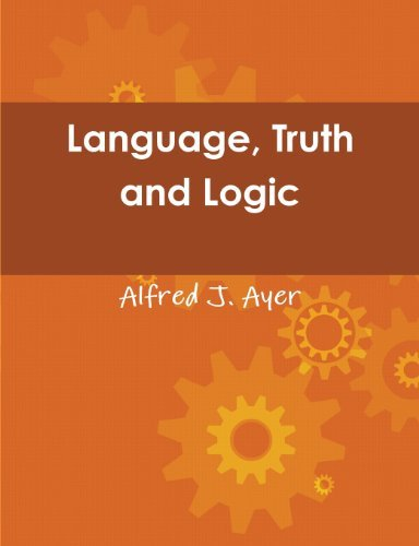 Language, Truth and Logic by Alfred Jules Ayer (2013-07-30)