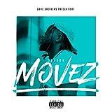 Movez [Explicit]