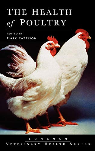 The Health of Poultry (Longman Veterinary Health Series)