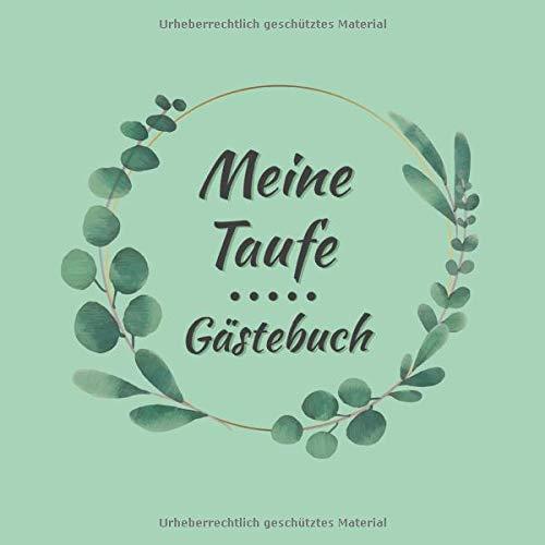 Meine Taufe Gästebuch: Erinnerungsalbum für Täuflinge | zum selbst eintragen | für...