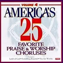 America's 25 Favorite Praise & Worship Choruses, Vol. 4