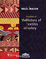 Inalcik, H: Studies in the History of Textiles