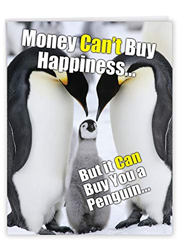 """8.5 x 11 Inch Jumbo Happy Birthday Appreciation Card - Adorable and Cute """"Buy A Penguin"""" Greeting - Some Things Money Just Can't Buy - HBD Appreciation Card With Envelope J1469"""