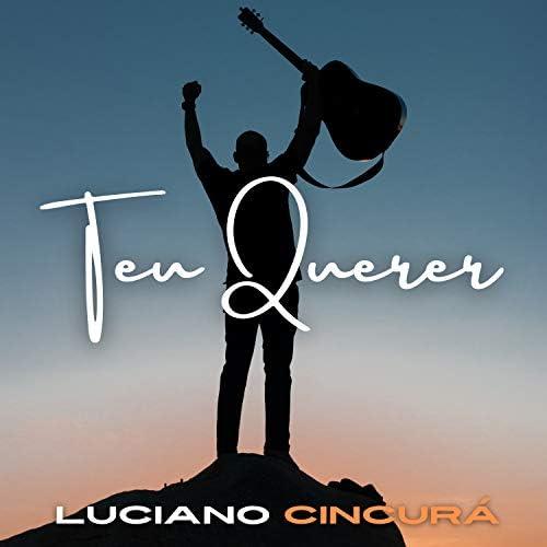 Luciano Cincurá