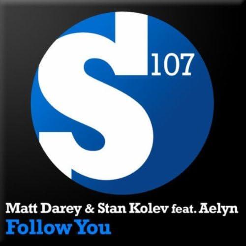 Matt Darey & Stan Kolev feat. Aelyn