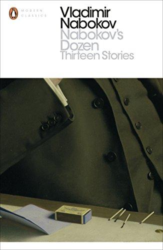 Nabokov's Dozen: Thirteen Stories (Penguin Modern Classics)