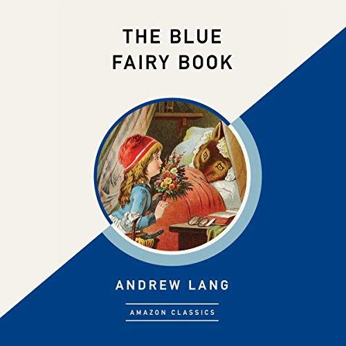 The Blue Fairy Book (AmazonClassics Edition) cover art