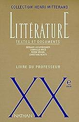 Littérature XXème siècle. Textes et documents, Livre du professeur de Bénédicte Dubois