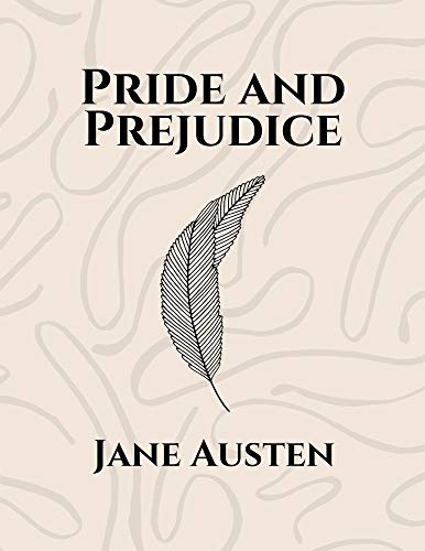 Pride and Prejudice by Jane Austen (English Edition)