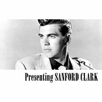 Presenting Sanford Clark