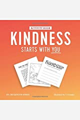 Kindness Starts With You - Activity Book Paperback